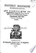 Papirij Massoni Consolatio ad clarissimum et amplissimum virum D Philippum Huraltum Cheuernium  Franciae Cancellarium  super obitu Annae Thuanae uxoris