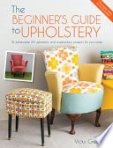 The Beginner s Guide to Upholstery