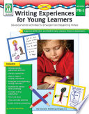 Writing Experiences for Young Learners  Grades PK   1