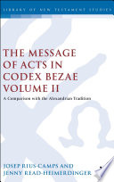 The Message of Acts in Codex Bezae  vol 2