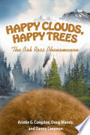 Happy Clouds, Happy Trees Afro D Painter Of Happy Trees On