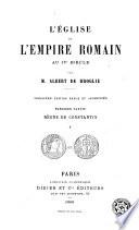 L'Église dans l'Empire Romain au IVe siècle, 1