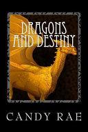 Dragons and Destiny
