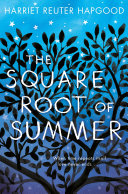 The Square Root of Summer It Makes My World Unravel