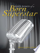 Life's Songs Of A Born Superstar : struggles and trials do not have to...