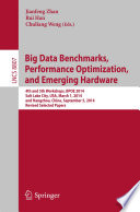 Big Data Benchmarks Performance Optimization And Emerging Hardware