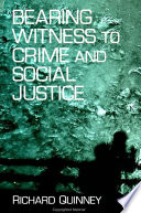 Bearing Witness to Crime and Social Justice