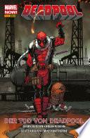 Marvel NOW  PB Deadpool 8   Der Tod von Deadpool
