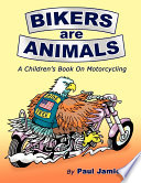 Bikers Are Animals