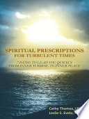 Spiritual Prescriptions for Turbulent Times