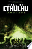 Fall Of Cthulhu Omnibus : plan yet, a disparate group...