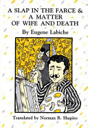 A Slap in the Farce      A Matter of Wife and Death