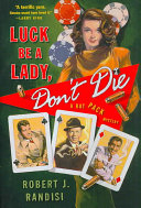 Ebook Luck Be a Lady, Don't Die Epub Robert J. Randisi Apps Read Mobile