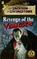 Steve Jackson and Ian Livingstone Present Revenge of the Vampire