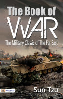 The Book of War: The Military Classic of the Far East
