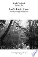 La civilt   del fiume  Mincio paesaggio complesso