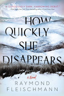 How Quickly She Disappears Book PDF