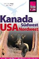 Reise Know How Kanada S  dwest   USA Nordwest
