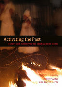 Activating the Past