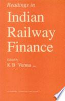 Readings in Indian Railway Finance