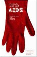 Nobody Ever Said AIDS Book PDF