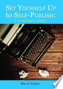 Set Yourself Up to Self Publish  A Genealogist s Guide