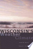 Wisconsin s Weather and Climate