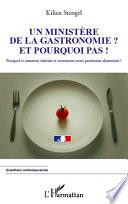 illustration Un ministère de la Gastronomie et pourquoi pas !