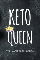 Keto Queen My 21 Day Keto Diet Journal