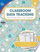 Classroom Data Tracking Grade K
