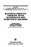 Rational Emotive Therapy With Alcoholics And Substance Abusers