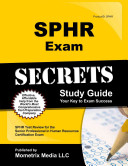 Sphr Exam Secrets Study Guide