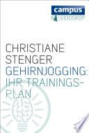 Gehirnjogging: Ihr Trainingsplan