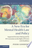 A New Era for Mental Health Law and Policy