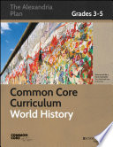 Common Core Curriculum  World History  Grades 3 5
