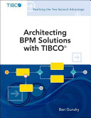 Architecting Bpm Solutions With Tibco