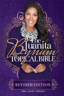 The Juanita Bynum Topical Bible