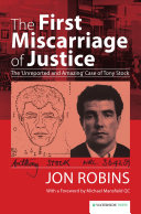 The First Miscarriage of Justice