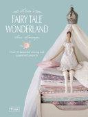 Tilda s Fairytale Wonderland
