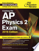 Cracking The Ap Physics 2 Exam 2016 Edition