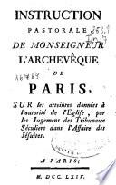 Instruction pastorale de monseigneur l'archevêque de Paris