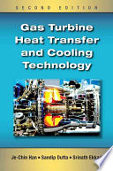 Gas Turbine Heat Transfer and Cooling Technology  Second Edition