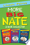 More Big Nate  3 Book Collection