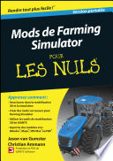 Farming Simulator Modding For Dummies  French