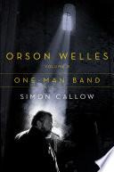 Orson Welles  Volume 3  One Man Band