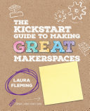 download ebook the kickstart guide to making great makerspaces pdf epub