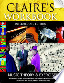 Claire s Music Workbook   Intermediate Edition
