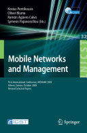 Mobile Networks and Management Management Monami Was Held In
