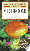 Simon   Schuster s Guide to Mushrooms