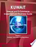 Kuwait Internet and E commerce Investment and Business Guide